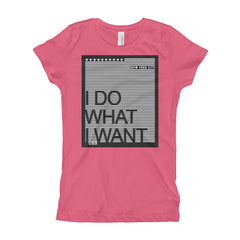 NYC Collection: Girl's T-Shirt (I Do What I Want)