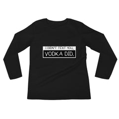 """Vodka"" Long Sleeve Crew Neck"