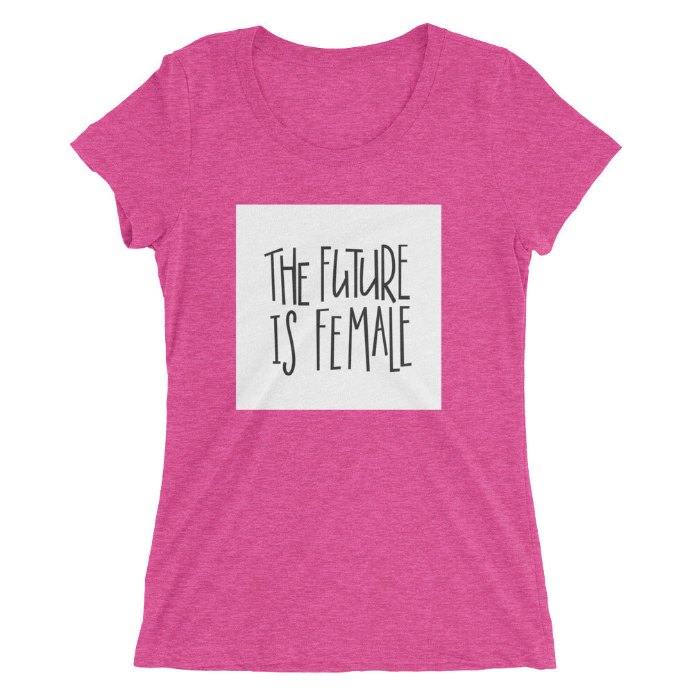 """The Future Is Female"" Short Sleeve Crew Neck"