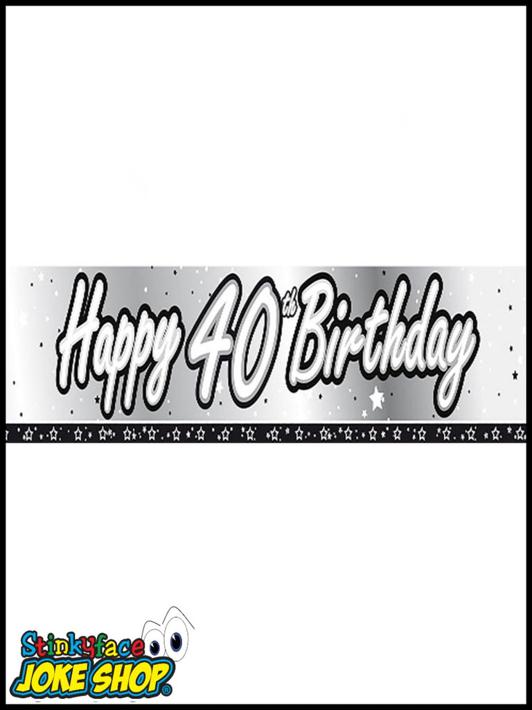 Happy 40th Birthday Silver Foil Banner