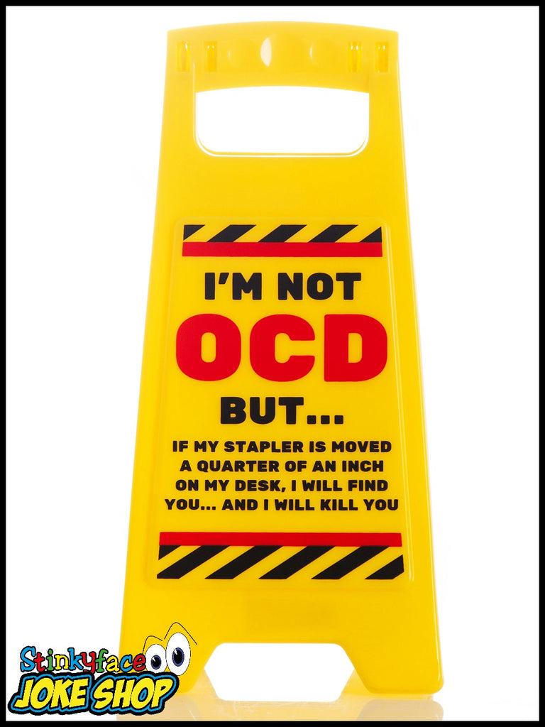 Desk Warnng Sign - OCD