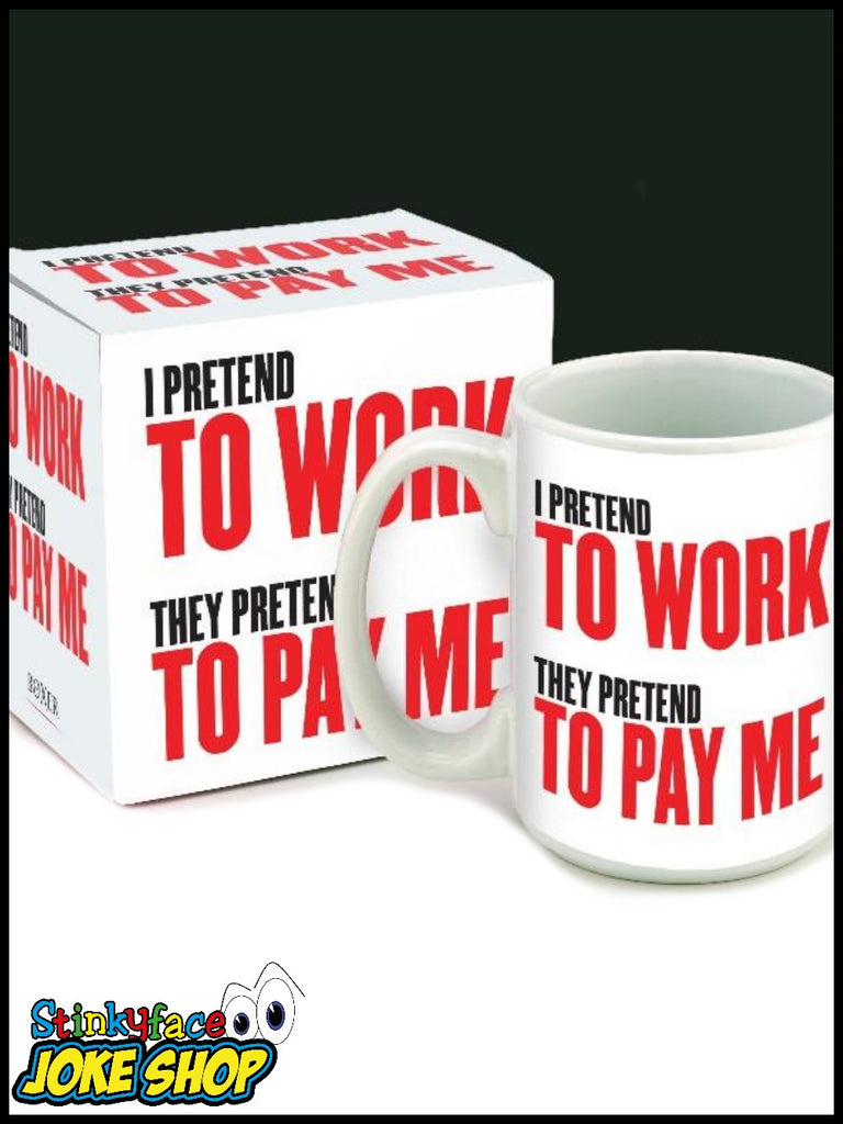 I Pretend to Work Mug
