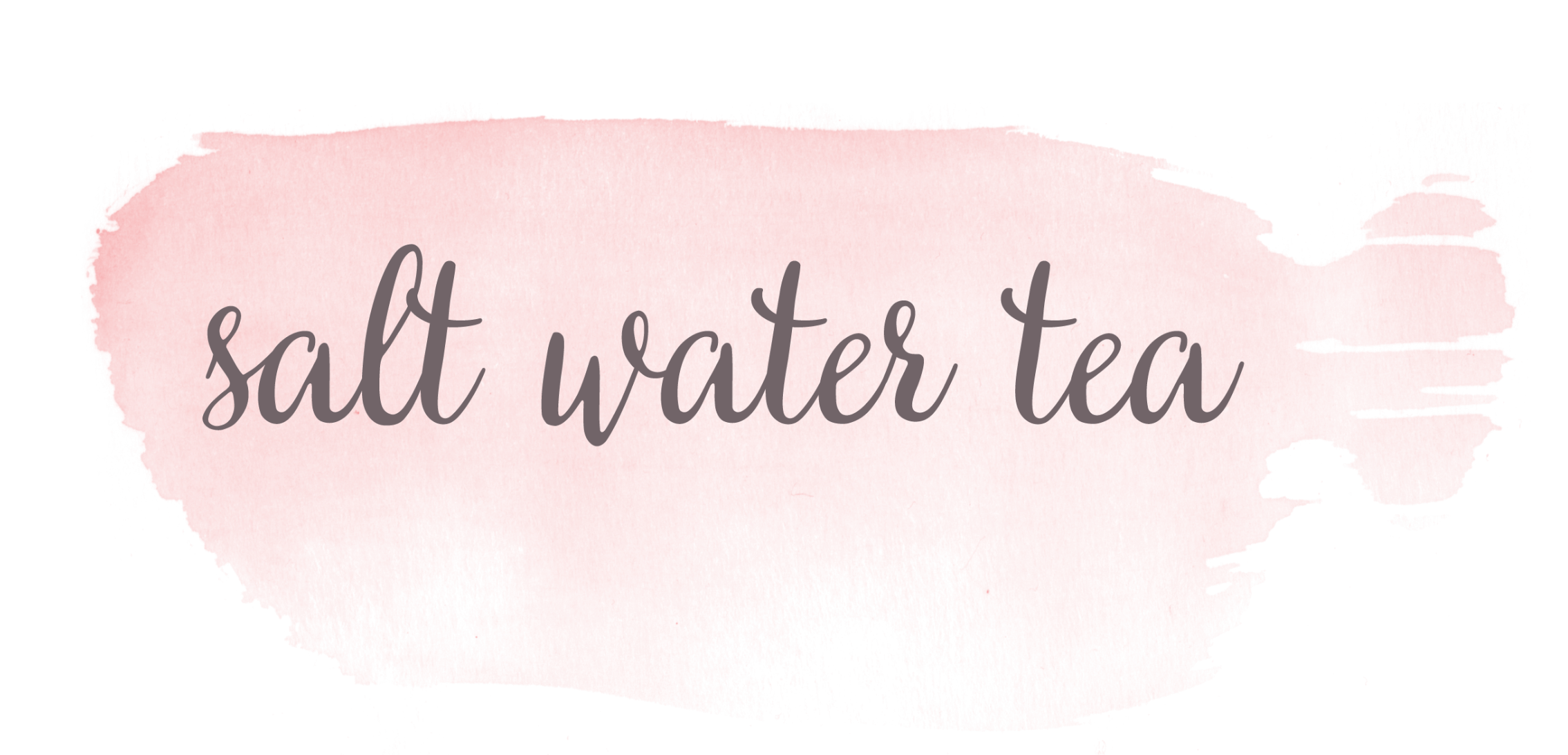 Salt Water Tea