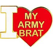 "PIN-ARMY,I LOVE MY ARMY- BRAT (1"")"