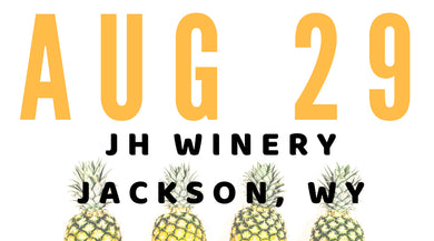 DESIGN+WINE @ Jackson Hole Winery | Jackson Hole, WY: Aug. 29, 2018