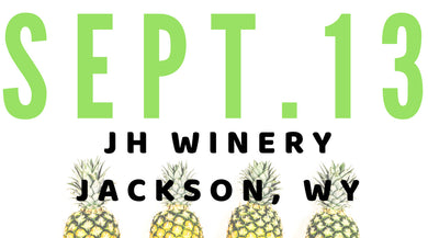 DESIGN+WINE @ Jackson Hole Winery | Jackson Hole, WY: Sept. 13, 2018