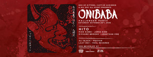 [PREVIEW] ONIBABA WITH HITO & FRIENDS!
