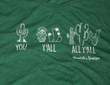 You, Y'all, All Y'all T-shirt