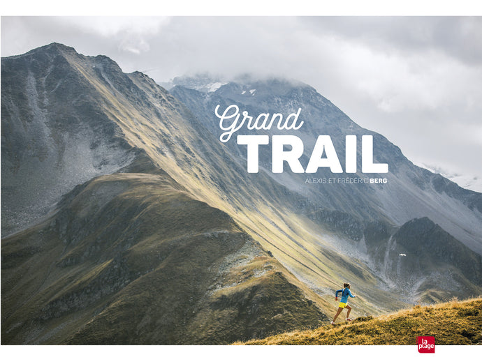 Grand Trail (dédicacé + tirage photo)
