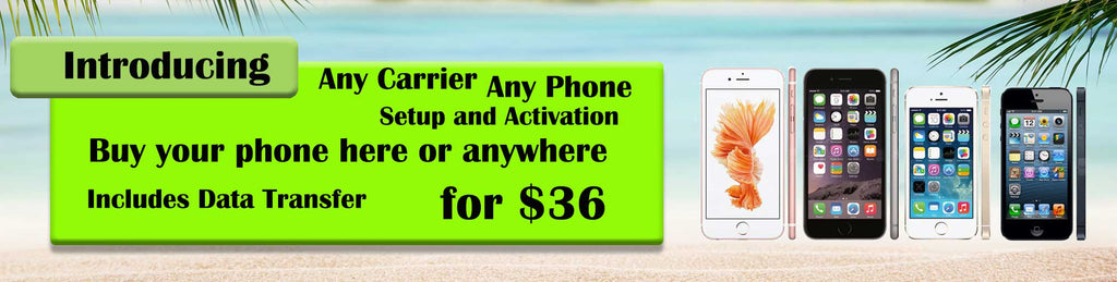 Any phone Any Carrier Activations