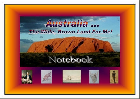 Australia, The Wide Brown Land for Me!  Student Notebook