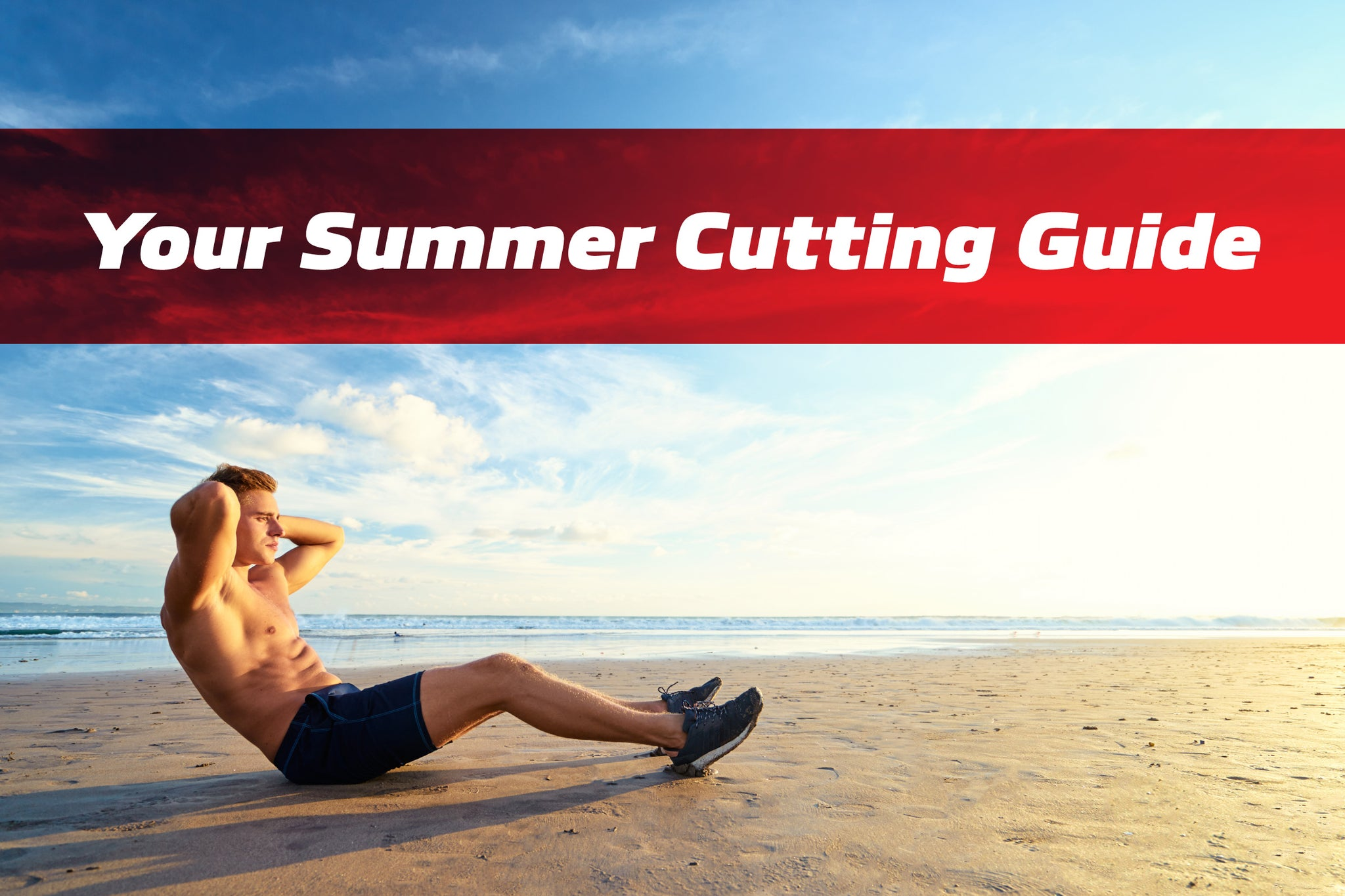 Your summer step-by-step guide to toning up and cutting down