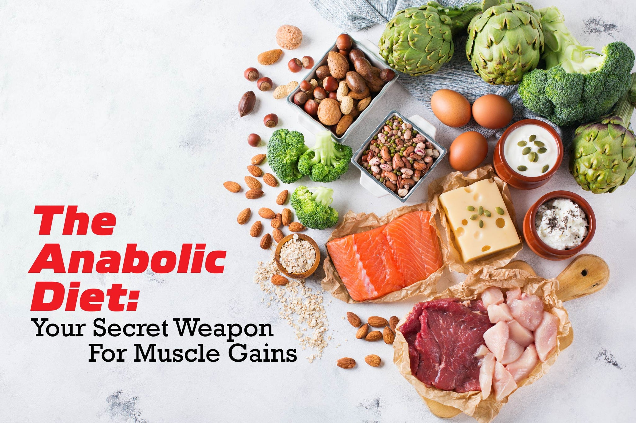 The Anabolic Diet: Gain Muscle and Lose Fat