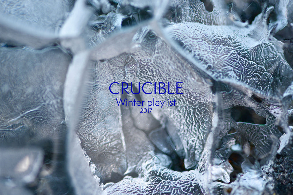 Crucible Winter Playlist 2017