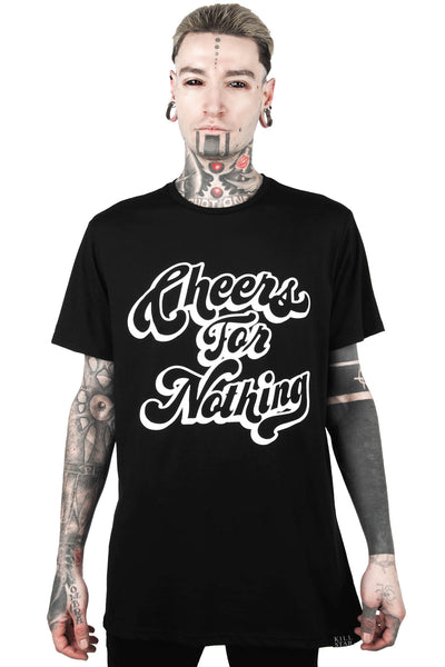 Cheers For Nothing T-Shirt [B]