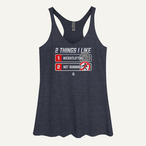 2 Things I Like Weightlifting And Not Running Women's Tank Top