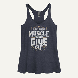 Almost Pulled A Muscle Trying To Give AF Women's Tank Top