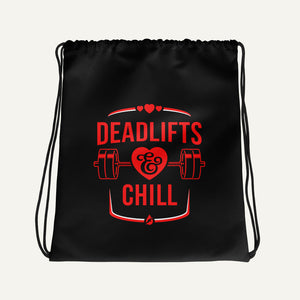 Deadlifts And Chill Drawstring Bag
