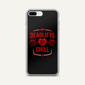 Deadlifts And Chill iPhone Case