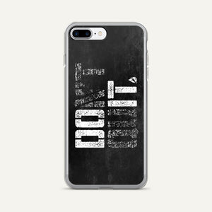 Don't Quit/Do It iPhone Case