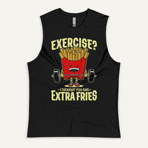 Exercise? I Thought You Said Extra Fries Men's Muscle Tank