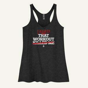 I Killed That Workout Women's Tank Top