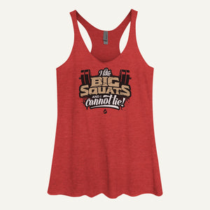 I Like Big Squats And I Cannot Lie Women's Tank Top