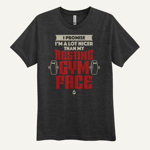 I Promise I'm A Lot Nicer Than My Resting Gym Face Men's T-Shirt