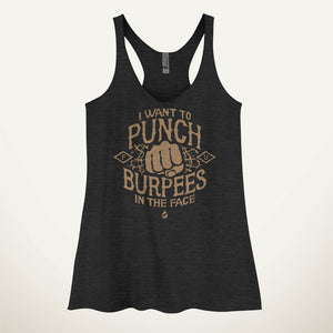 I Want To Punch Burpees In The Face Women's Tank Top