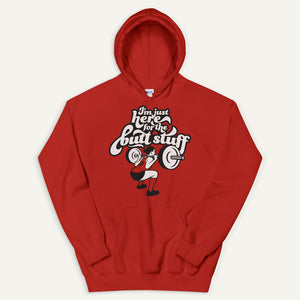 I'm Just Here For The Butt Stuff Pullover Hoodie