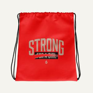 I'm Not Strong For A Girl, I'm Just Strong Drawstring Bag