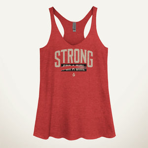 I'm Not Strong For A Girl, I'm Just Strong Women's Tank Top