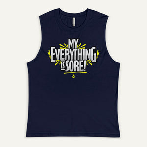 My Everything Is Sore Men's Muscle Tank