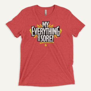 My Everything Is Sore Men's T-Shirt