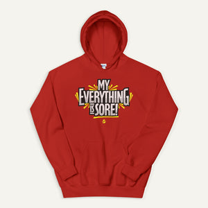 My Everything Is Sore Pullover Hoodie