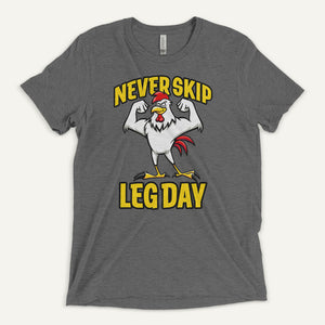 Never Skip Leg Day Men's T-Shirt