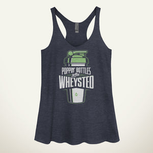 Poppin' Bottles Gettin' Wheysted Women's Tank Top