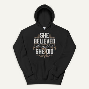 She Believed She Could So She Did Pullover Hoodie