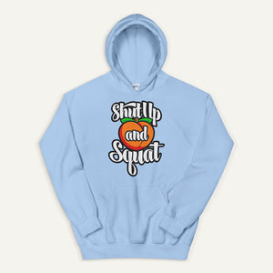 Shut Up And Squat Pullover Hoodie