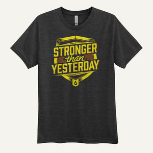 Stronger Than Yesterday Men's T-Shirt
