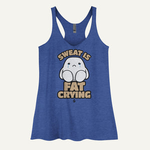 Sweat Is Fat Crying Women's Tank Top