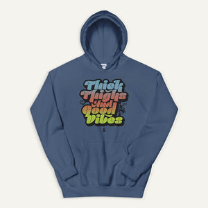 Thick Thighs And Good Vibes Pullover Hoodie