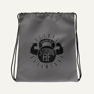 Training To Be Strong AF Drawstring Bag