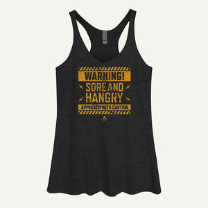 Warning: Sore And Hangry – Approach With Caution Women's Tank Top
