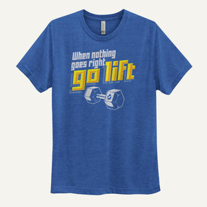 When Nothing Goes Right, Go Lift Men's T-Shirt