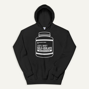 Whey Self-Isolate Pullover Hoodie