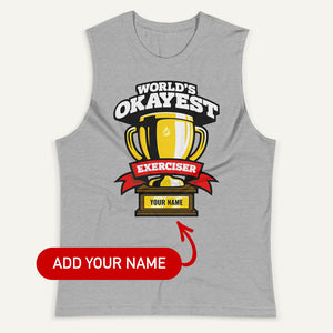 World's Okayest Exerciser Personalized Men's Muscle Tank