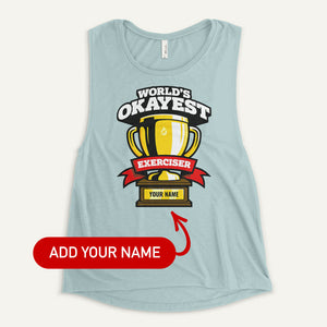 World's Okayest Exerciser Personalized Women's Muscle Tank