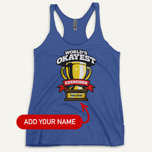 World's Okayest Exerciser Personalized Women's Tank Top