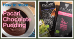 Pacari Chocolate Pudding Recipe!